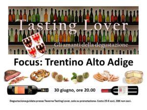 Tasting Lover Trentino Alto Adige